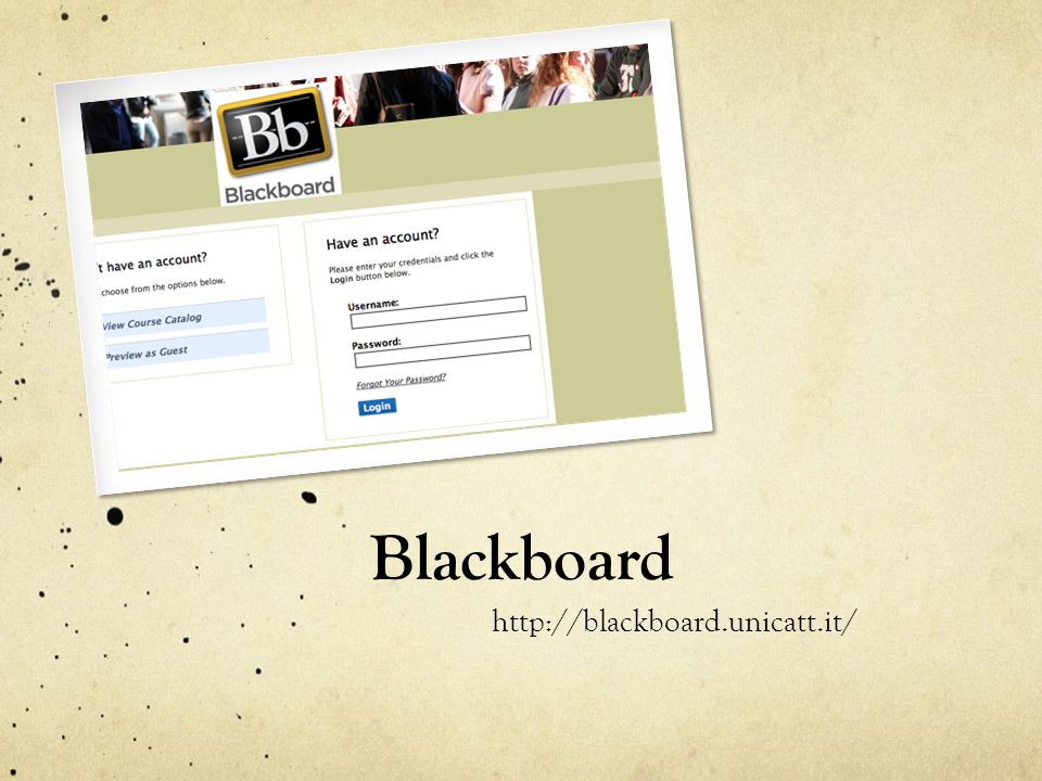 Blackboard http://blackboard.unicatt.it/