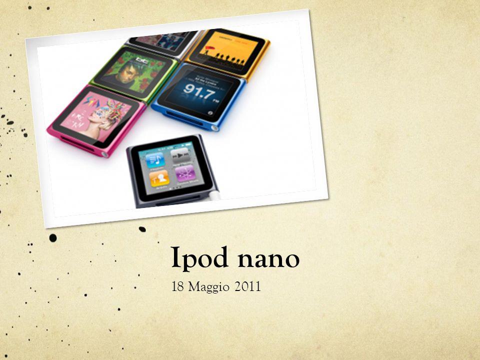 Ipod nano 18 Maggio 2011