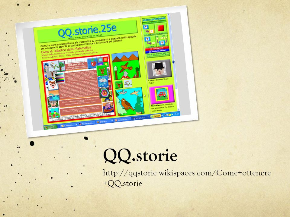 QQ.storie http://qqstorie.wikispaces.com/Come+ottenere+QQ.storie