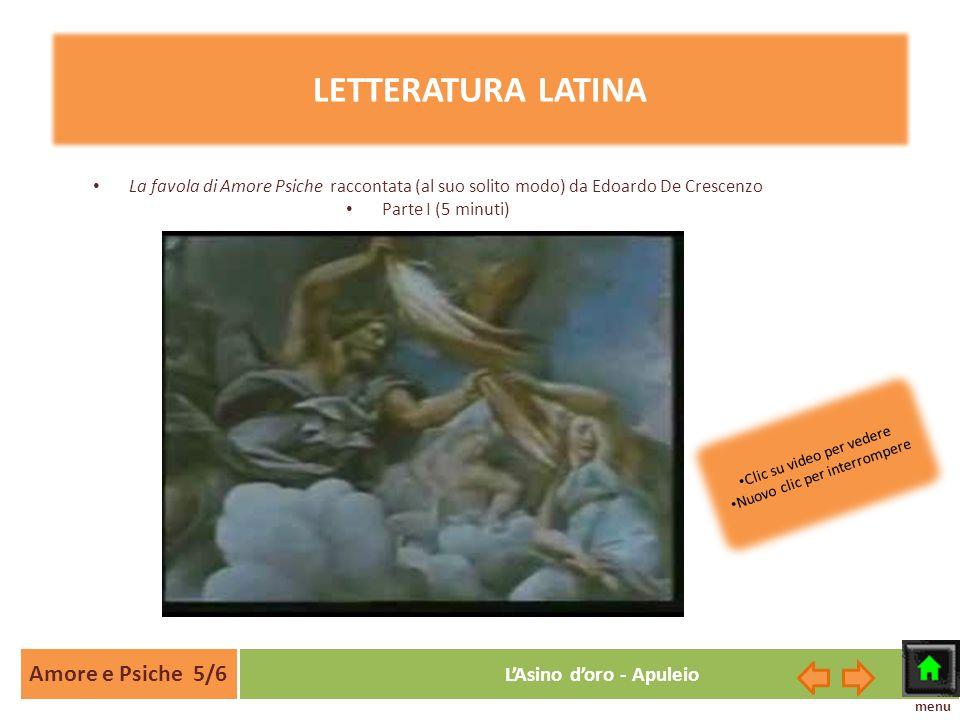 LETTERATURA LATINA Amore e Psiche 5/6 L'Asino d'oro - Apuleio