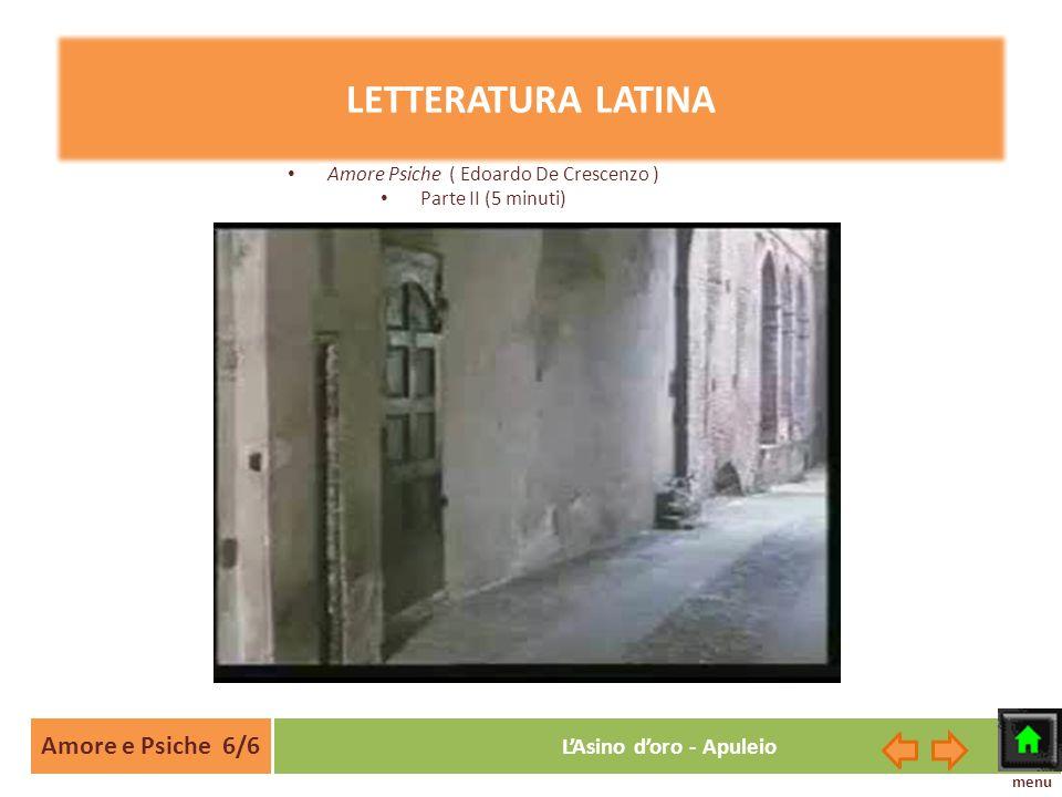 LETTERATURA LATINA Amore e Psiche 6/6 L'Asino d'oro - Apuleio