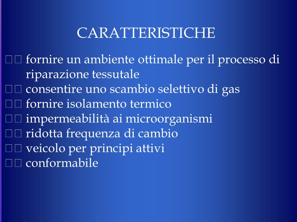CARATTERISTICHE  fornire un ambiente ottimale per il processo di