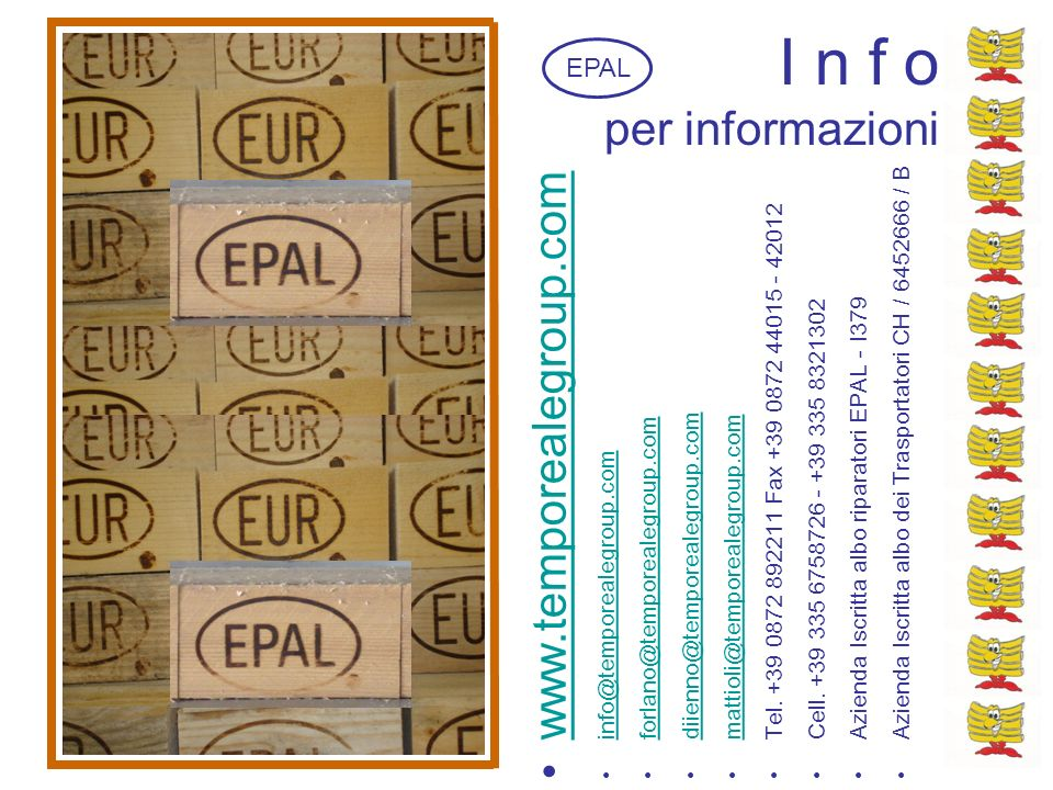 I n f o per informazioni www.temporealegroup.com EPAL