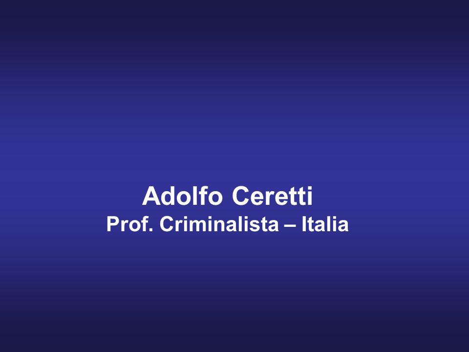 Adolfo Ceretti Prof. Criminalista – Italia