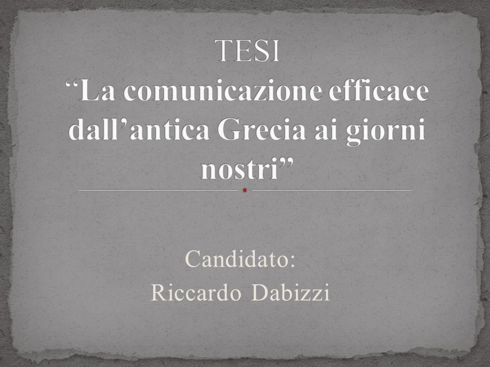 TESI La comunicazione efficace dall'antica Grecia ai giorni nostri
