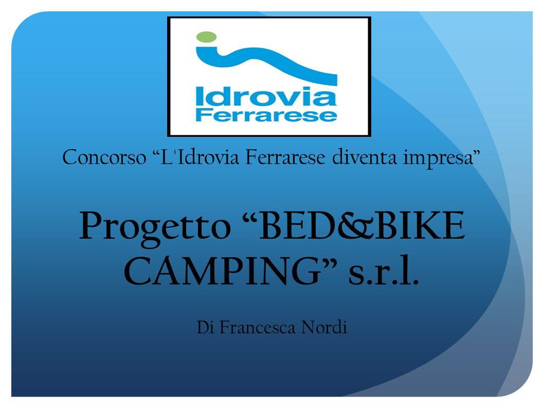 Progetto BED&BIKE CAMPING s.r.l.