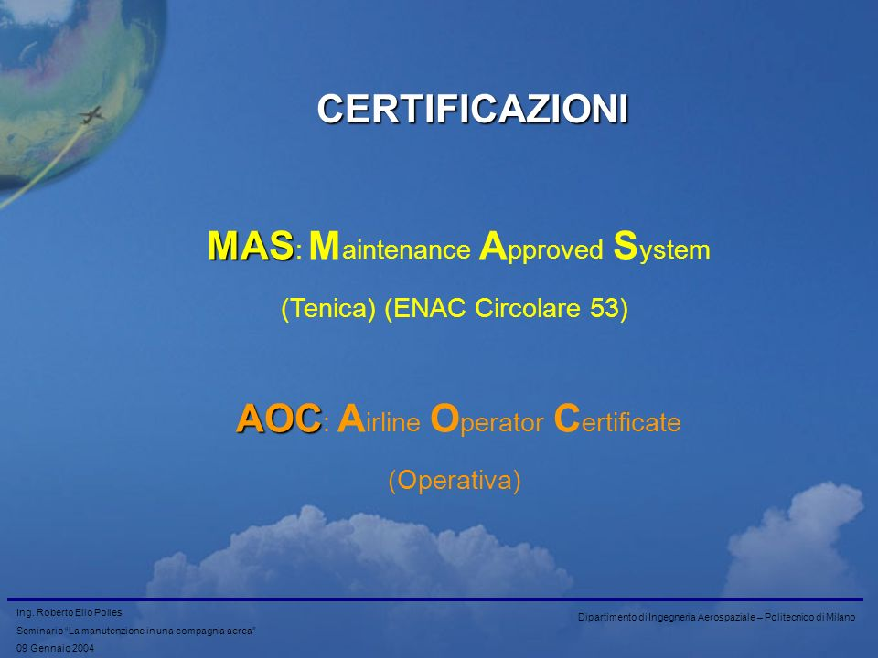 MAS: Maintenance Approved System