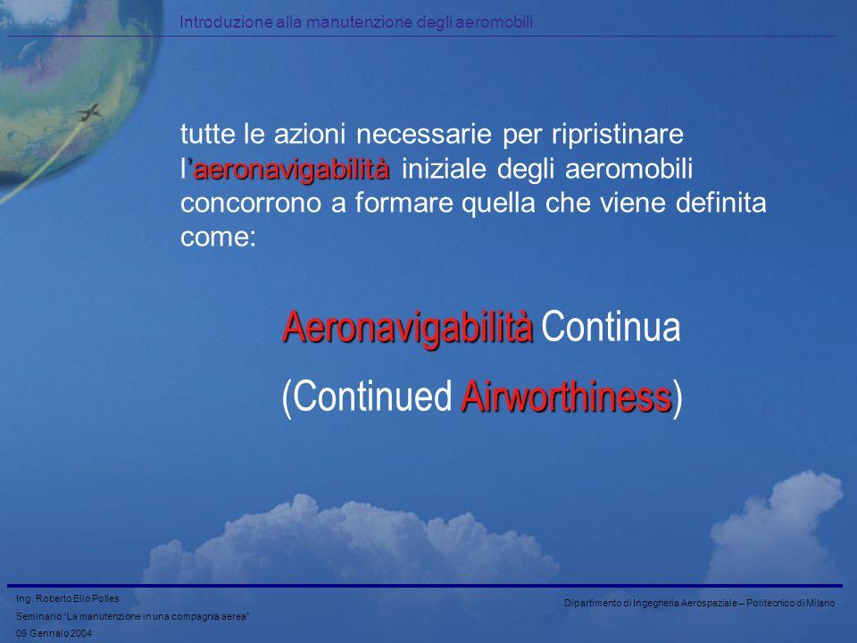 Aeronavigabilità Continua (Continued Airworthiness)