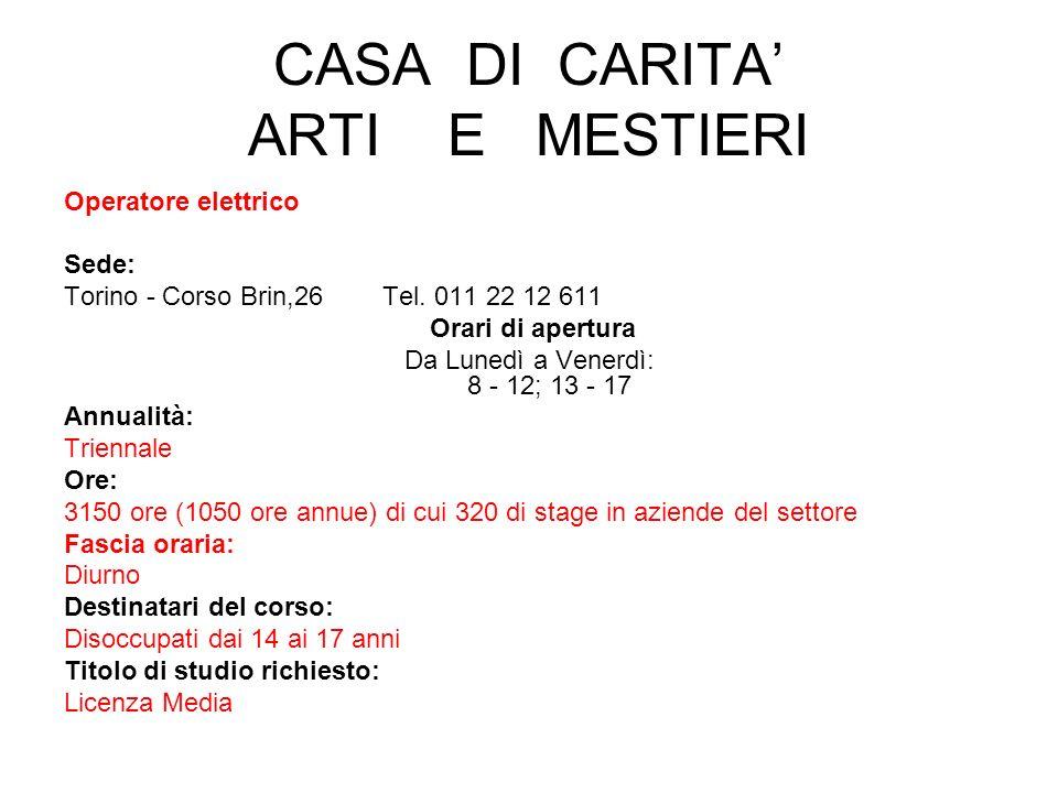CASA DI CARITA' ARTI E MESTIERI