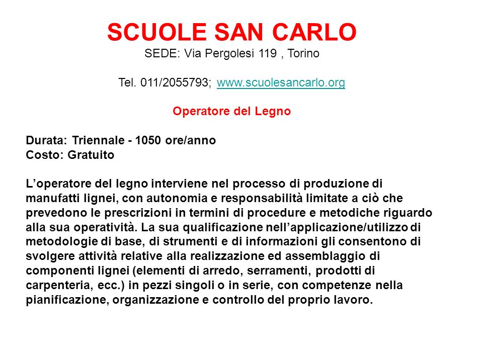 SCUOLE SAN CARLO SEDE: Via Pergolesi 119 , Torino