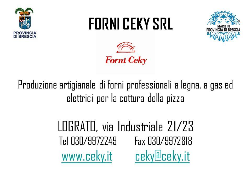 FORNI CEKY SRL LOGRATO, via Industriale 21/23 www.ceky.it ceky@ceky.it