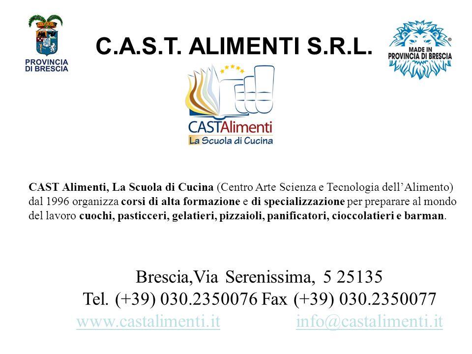 C.A.S.T. ALIMENTI S.R.L. Brescia,Via Serenissima, 5 25135