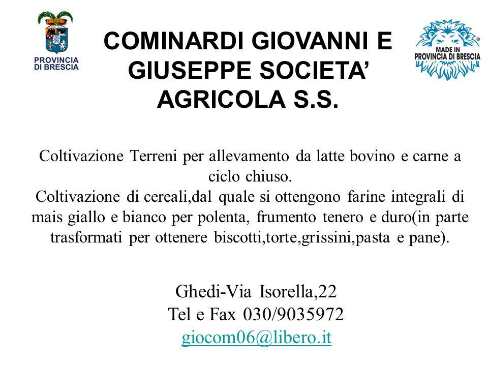 COMINARDI GIOVANNI E GIUSEPPE SOCIETA' AGRICOLA S.S.