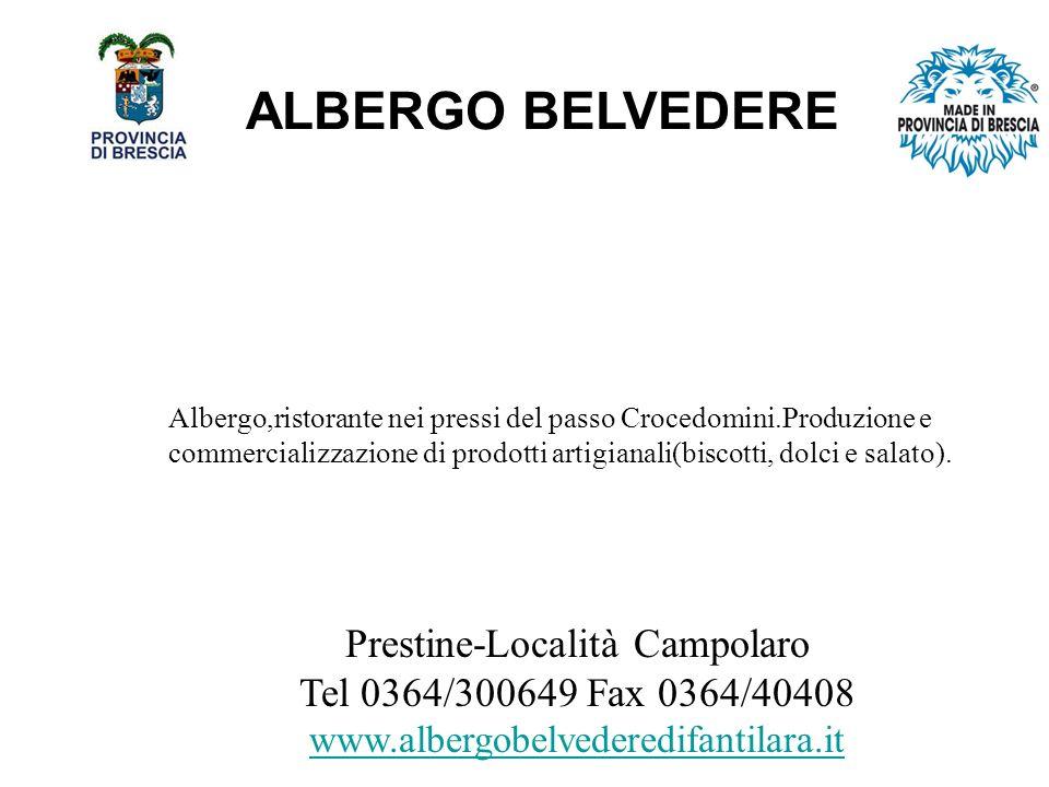 ALBERGO BELVEDERE Prestine-Località Campolaro