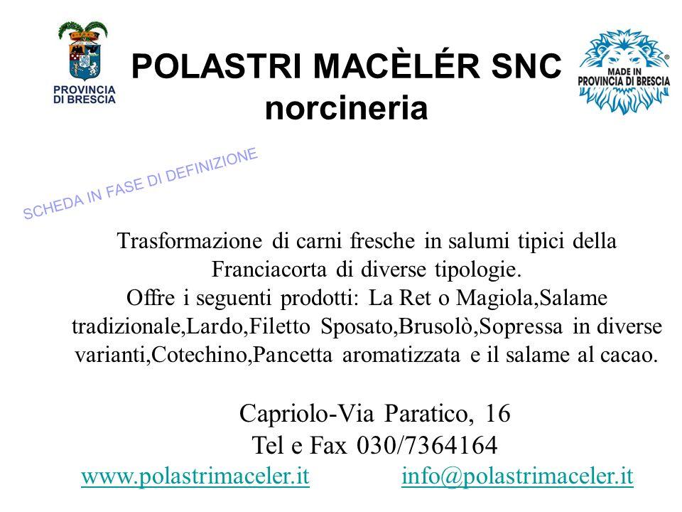 POLASTRI MACÈLÉR SNC norcineria