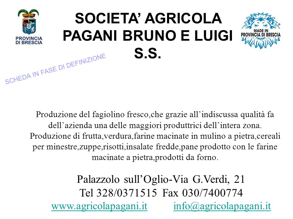 SOCIETA' AGRICOLA PAGANI BRUNO E LUIGI S.S.