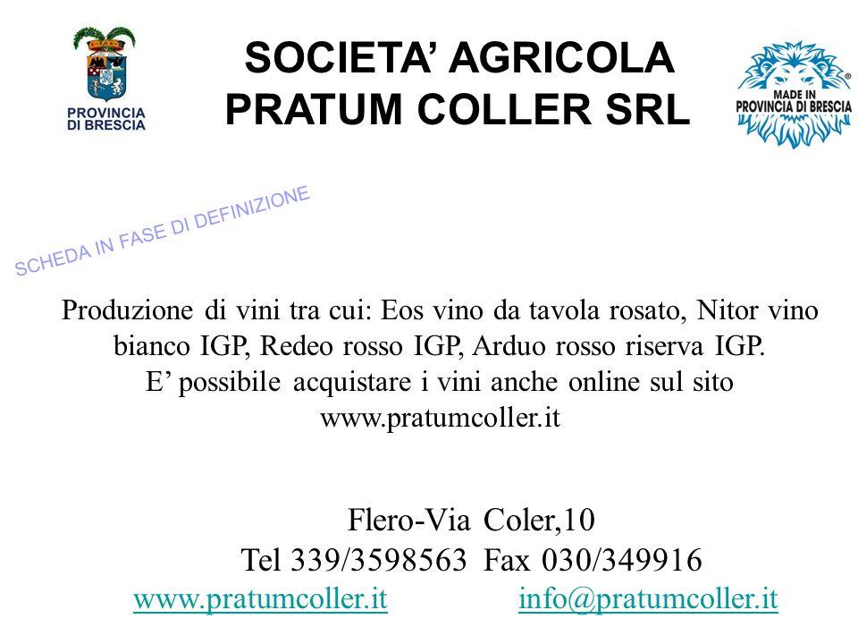 SOCIETA' AGRICOLA PRATUM COLLER SRL