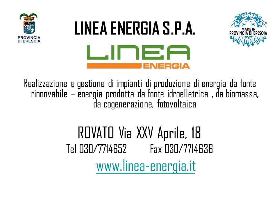 LINEA ENERGIA S.P.A. ROVATO Via XXV Aprile, 18 www.linea-energia.it