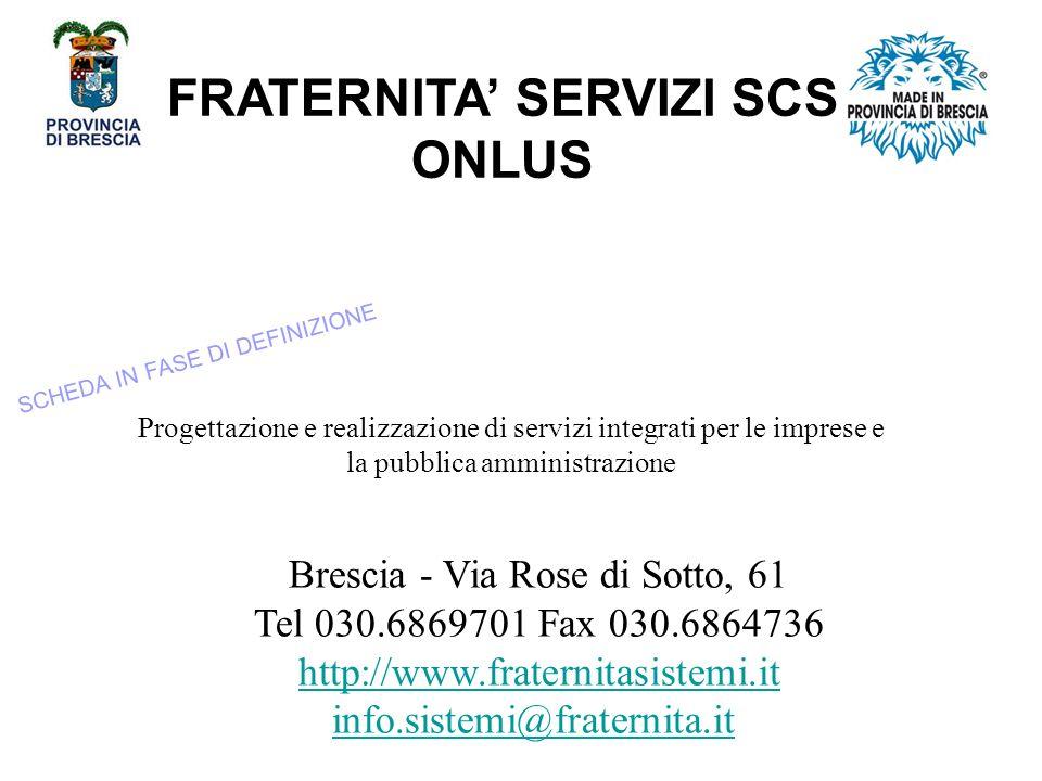 FRATERNITA' SERVIZI SCS ONLUS