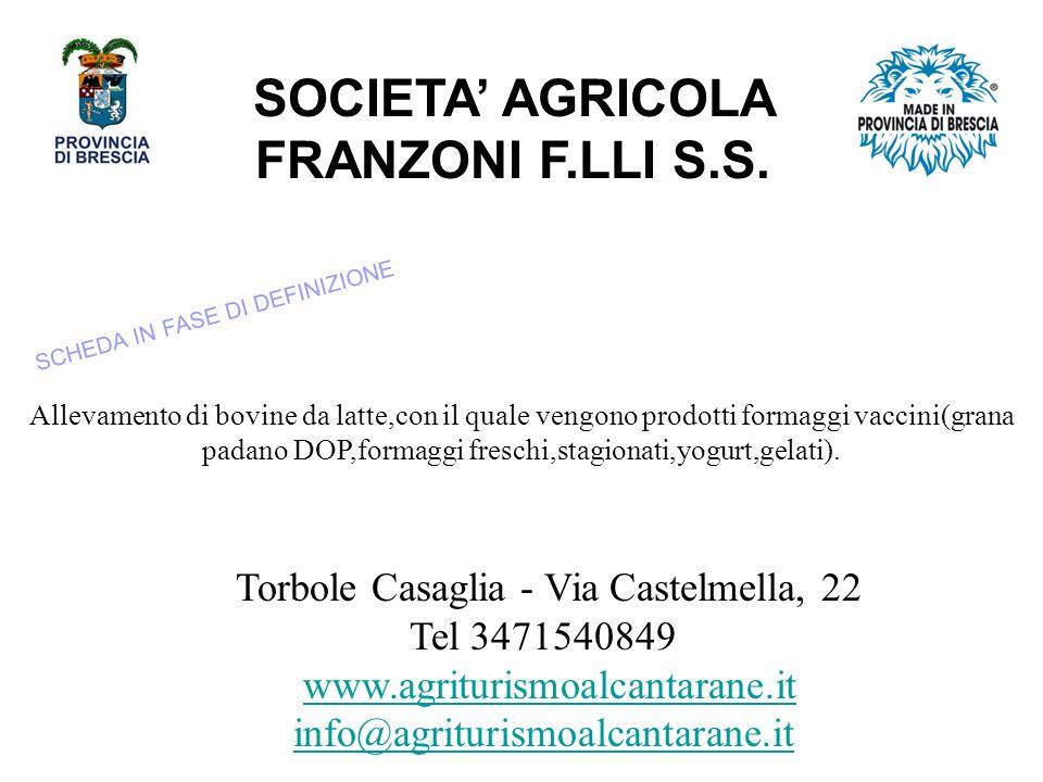SOCIETA' AGRICOLA FRANZONI F.LLI S.S.