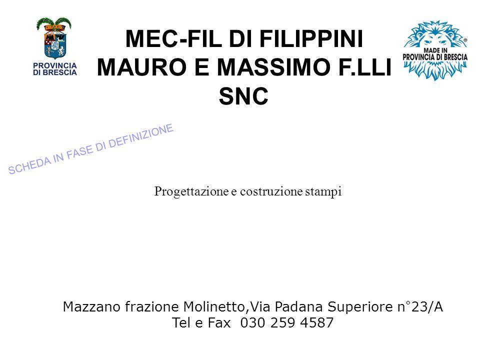 MEC-FIL DI FILIPPINI MAURO E MASSIMO F.LLI SNC