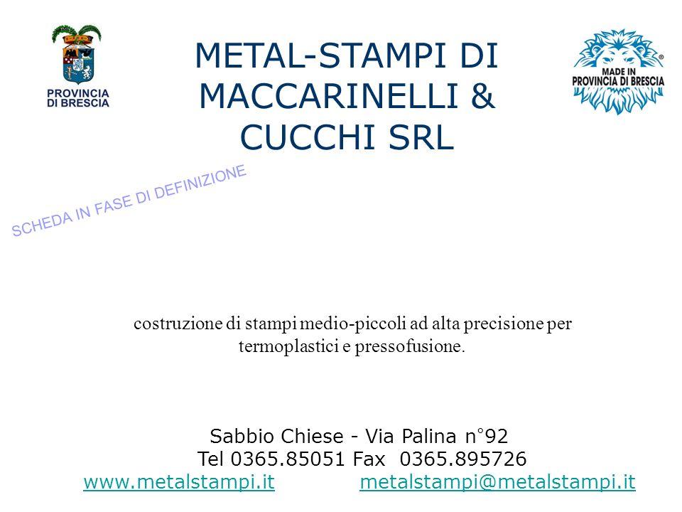 METAL-STAMPI DI MACCARINELLI & CUCCHI SRL