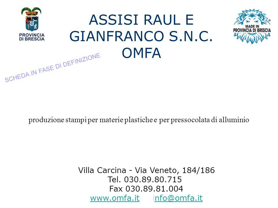 ASSISI RAUL E GIANFRANCO S.N.C. OMFA