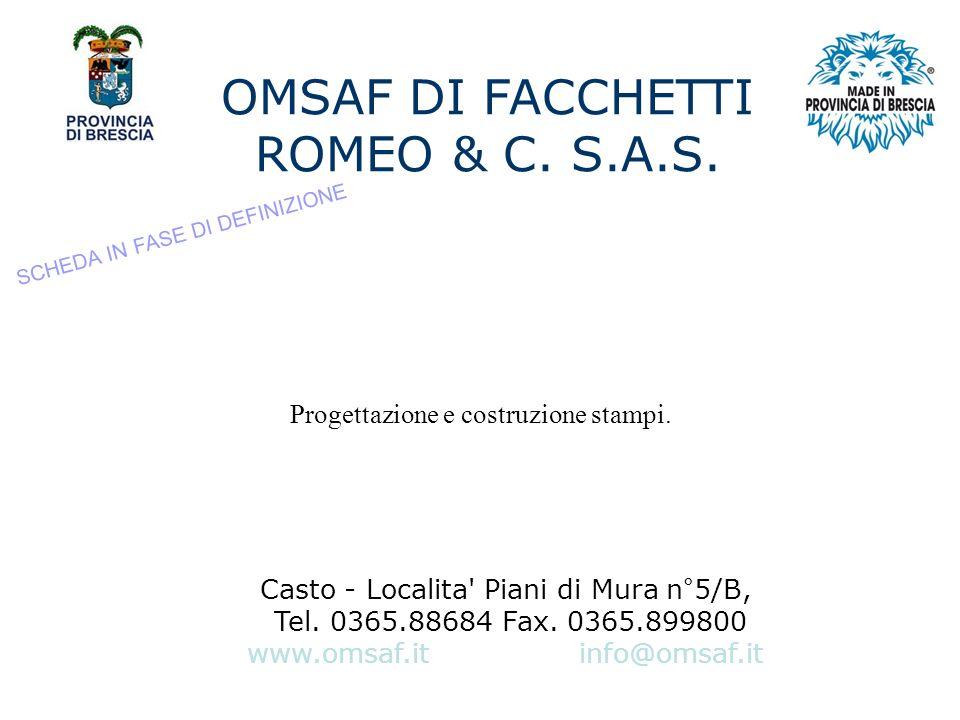 OMSAF DI FACCHETTI ROMEO & C. S.A.S.