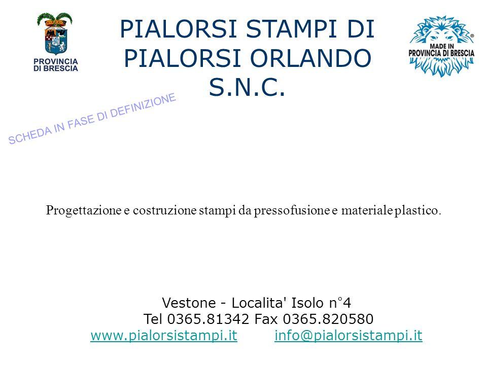 PIALORSI STAMPI DI PIALORSI ORLANDO S.N.C.