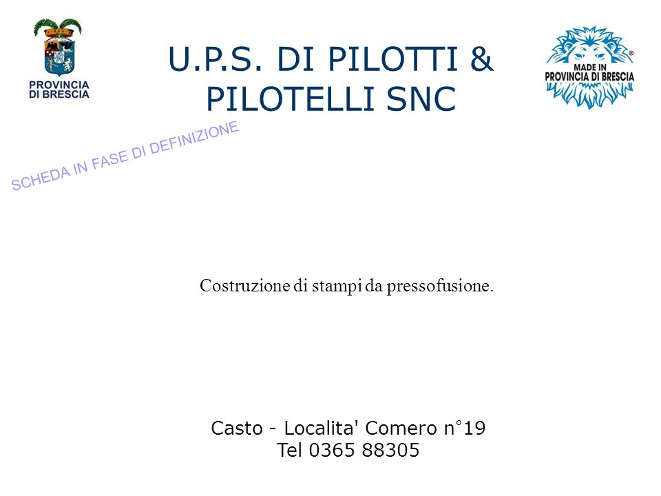 U.P.S. DI PILOTTI & PILOTELLI SNC