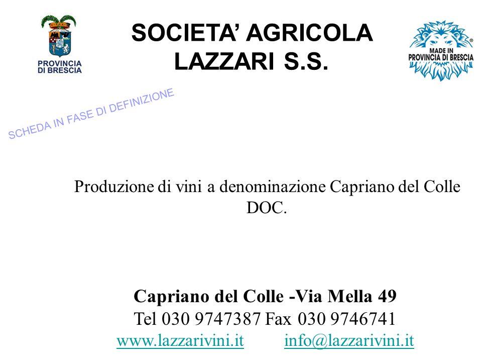 SOCIETA' AGRICOLA LAZZARI S.S. Capriano del Colle -Via Mella 49