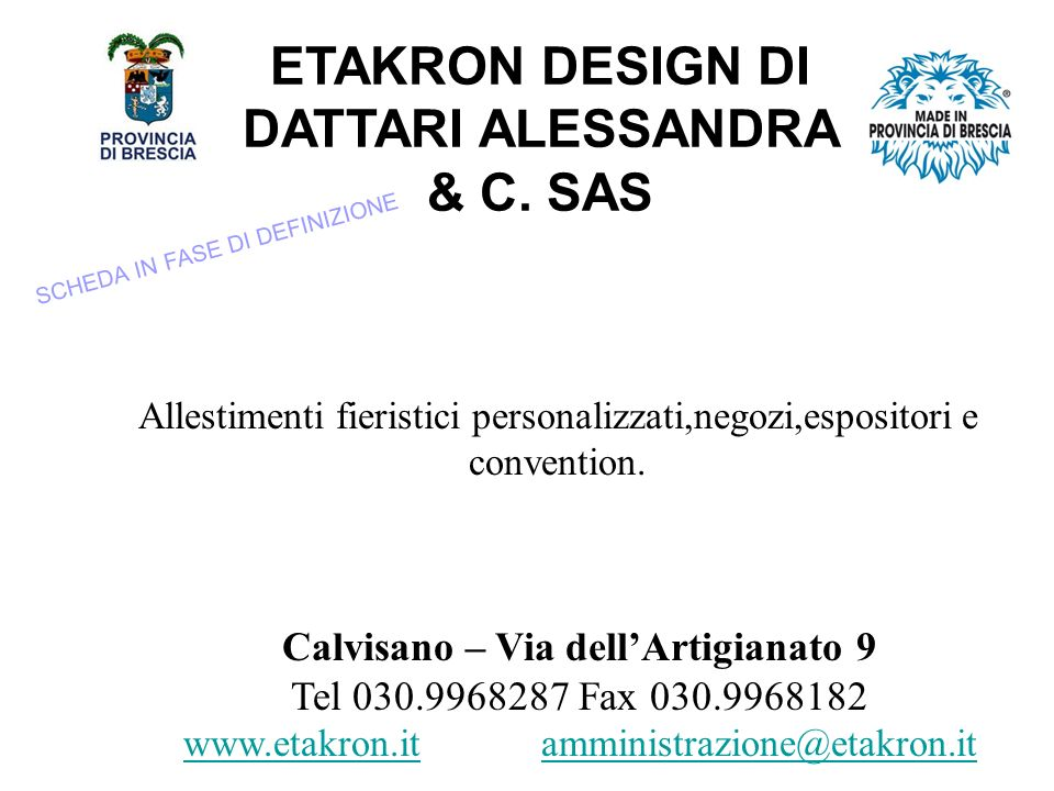 ETAKRON DESIGN DI DATTARI ALESSANDRA & C. SAS