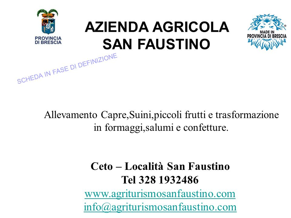 AZIENDA AGRICOLA SAN FAUSTINO Ceto – Località San Faustino