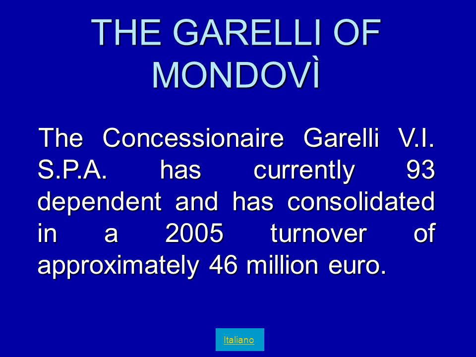 THE GARELLI OF MONDOVÌ