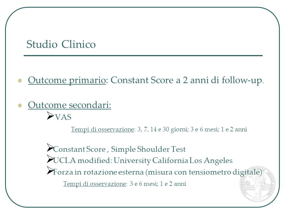 Studio Clinico Outcome primario: Constant Score a 2 anni di follow-up.