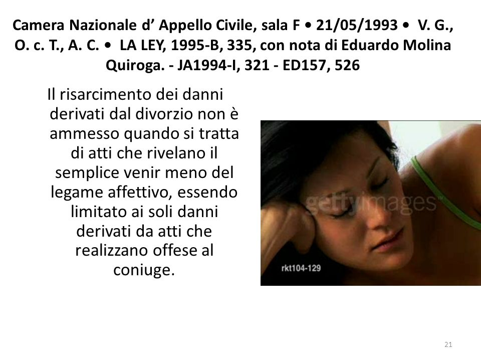 Camera Nazionale d' Appello Civile, sala F • 21/05/1993 • V. G. , O. c