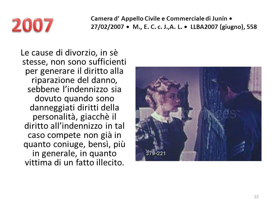 2007 Camera d' Appello Civile e Commerciale di Junín • 27/02/2007 • M., E. C. c. J.,A. L. • LLBA2007 (giugno), 558.