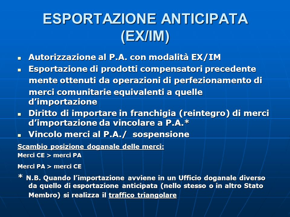 ESPORTAZIONE ANTICIPATA (EX/IM)