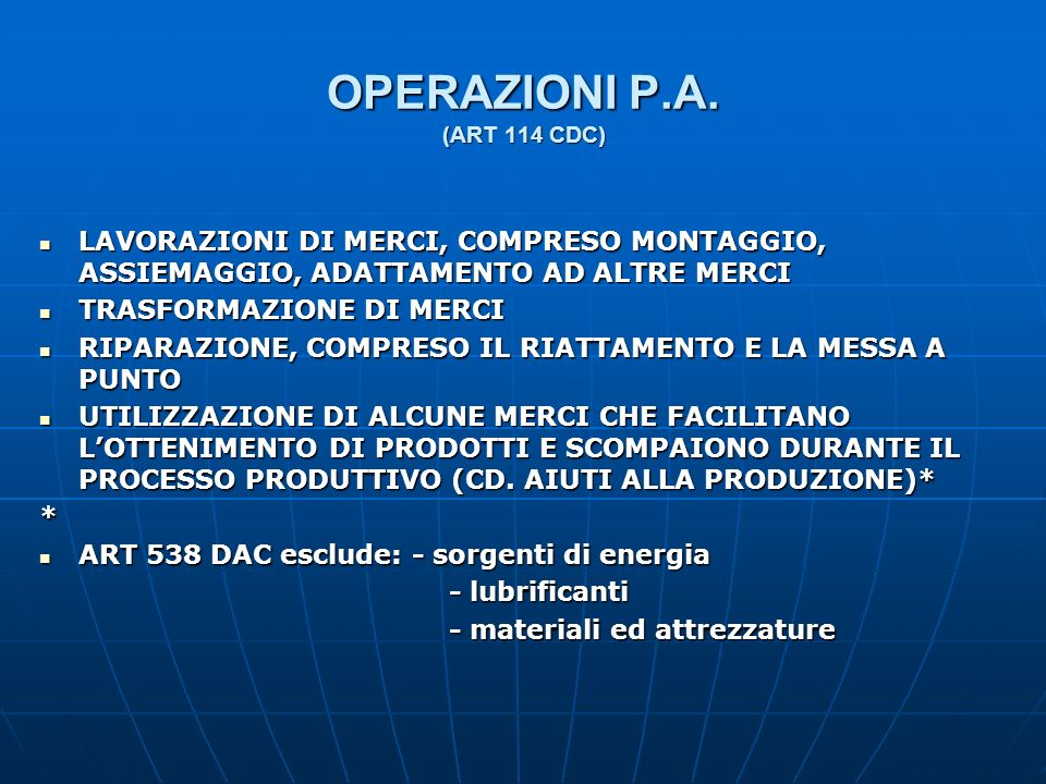 OPERAZIONI P.A. (ART 114 CDC)