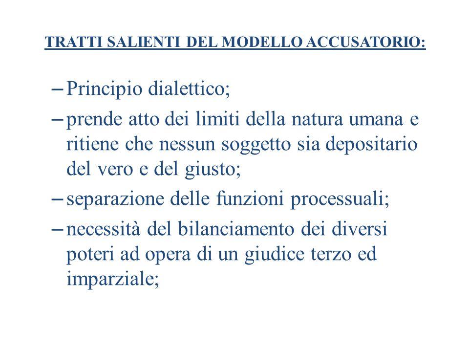 TRATTI SALIENTI DEL MODELLO ACCUSATORIO: