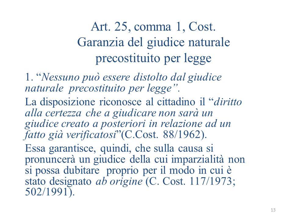Art. 25, comma 1, Cost. Garanzia del giudice naturale precostituito per legge