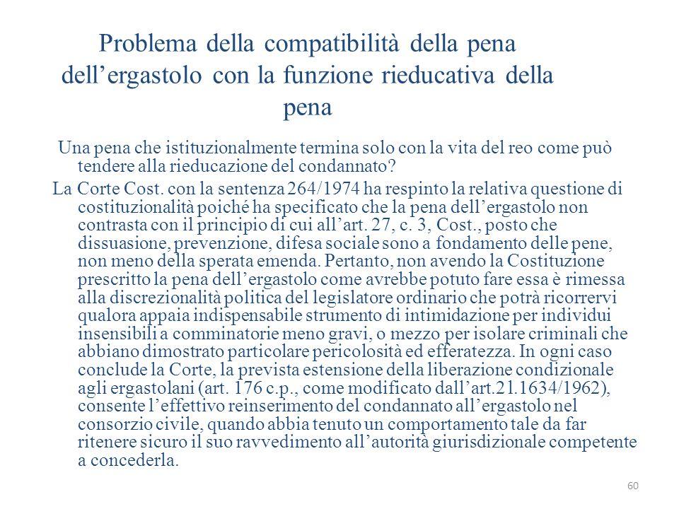 Problema della compatibilità della pena dell'ergastolo con la funzione rieducativa della pena