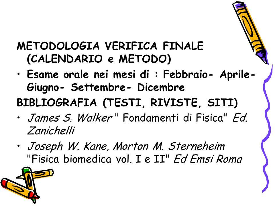 METODOLOGIA VERIFICA FINALE (CALENDARIO e METODO)