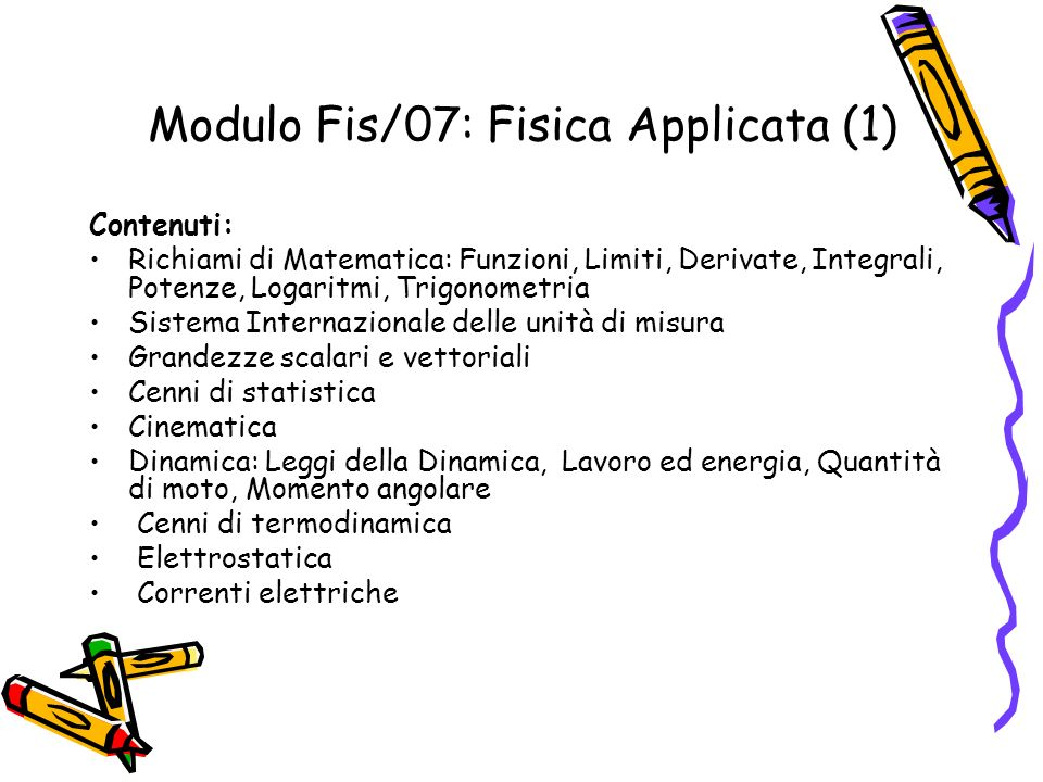 Modulo Fis/07: Fisica Applicata (1)