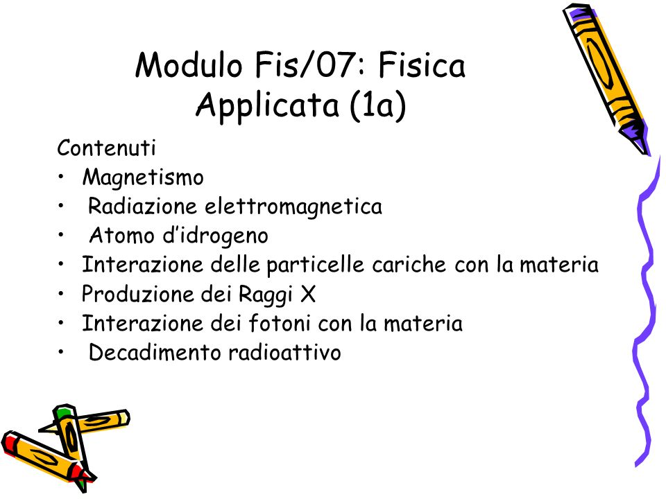 Modulo Fis/07: Fisica Applicata (1a)