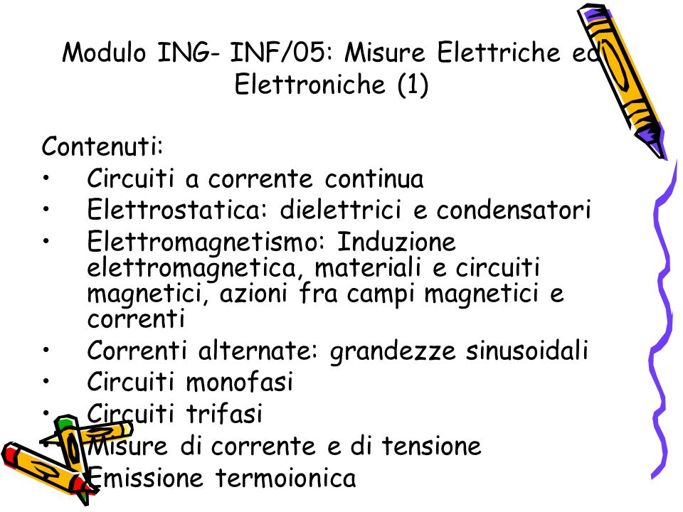 Modulo ING- INF/05: Misure Elettriche ed Elettroniche (1)