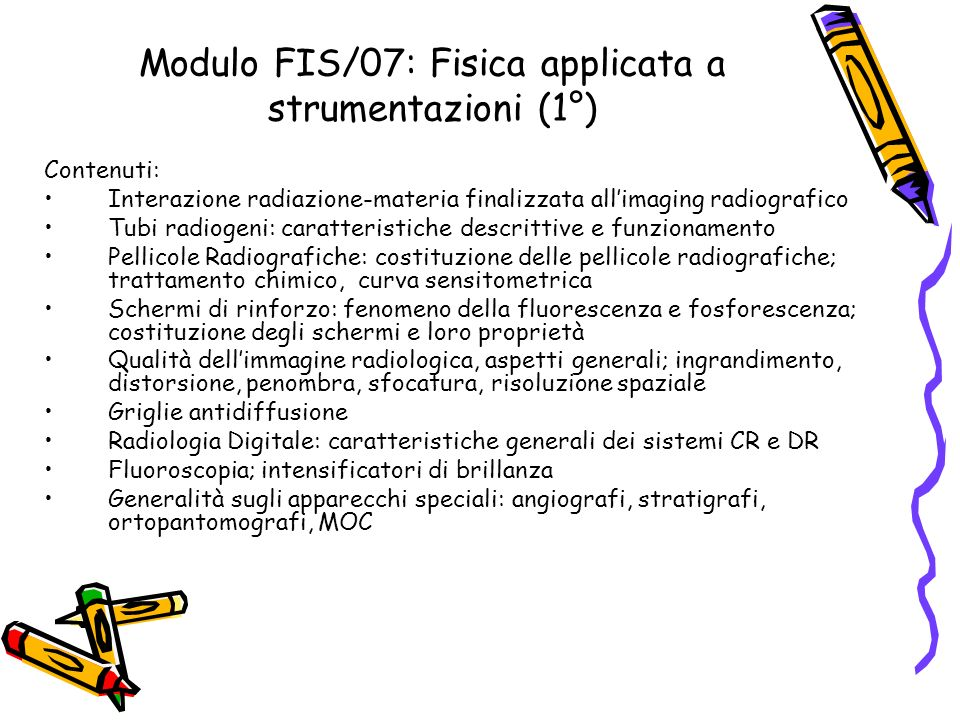 Modulo FIS/07: Fisica applicata a strumentazioni (1°)