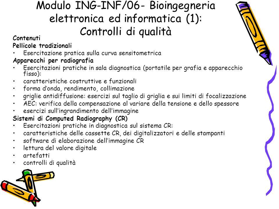 Modulo ING-INF/06- Bioingegneria elettronica ed informatica (1): Controlli di qualità