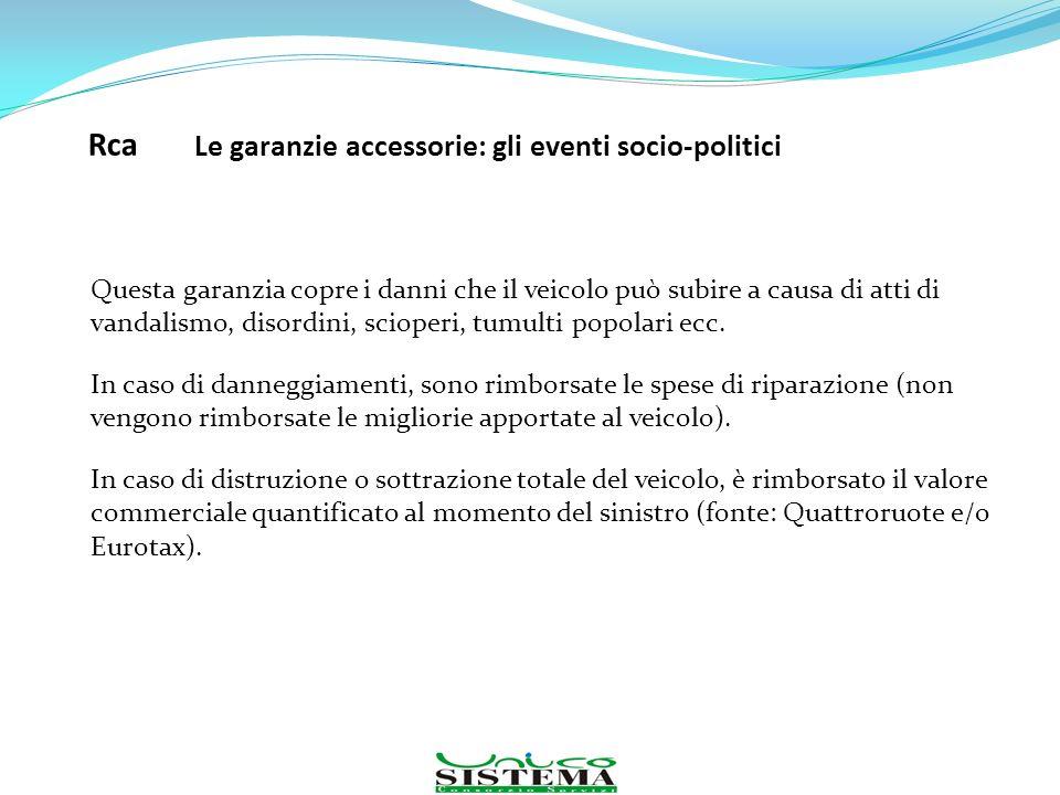 Rca Le garanzie accessorie: gli eventi socio-politici