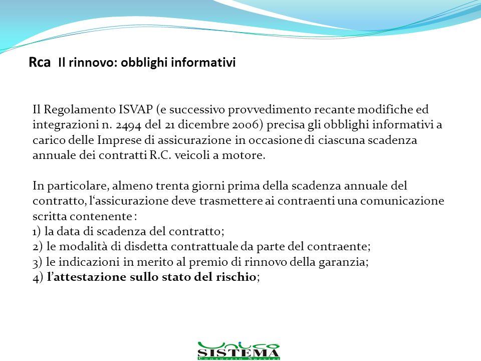 Rca Il rinnovo: obblighi informativi